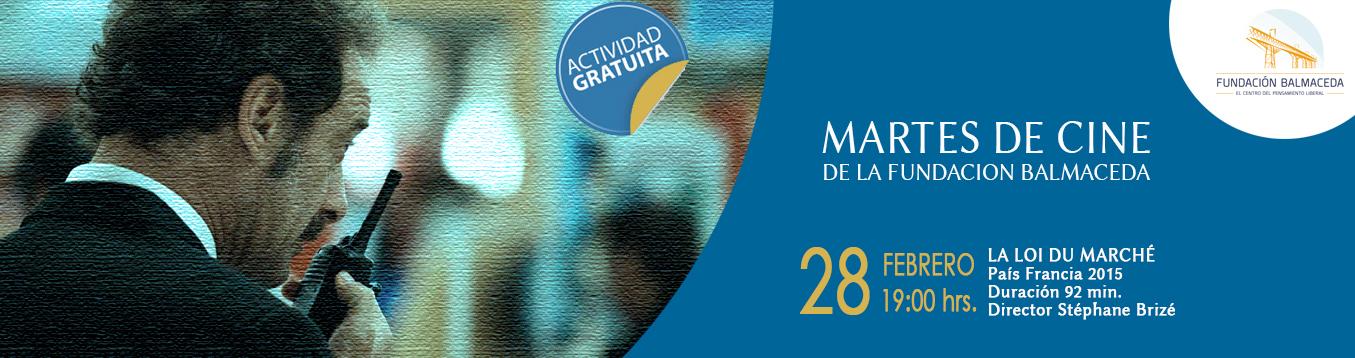Martes de cine: LA LOI DU MARCHÉ | 28 de febrero | 19:00 hrs.