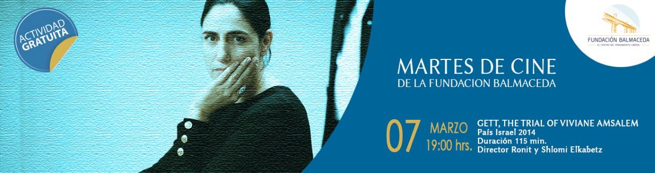 Martes de cine: GETT: THE TRIAL OF VIVIANE AMSALEM  |  07 de marzo | 19:00 hrs.