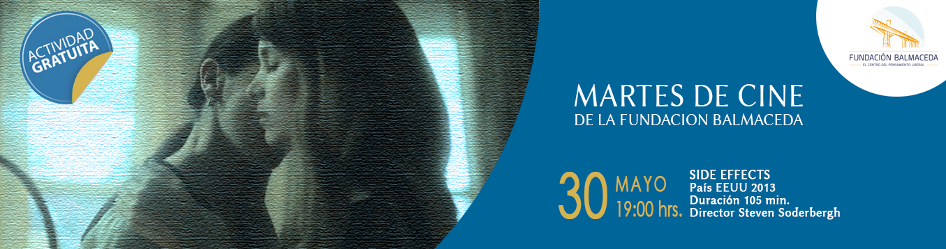 Martes de cine: SIDE EFFECTS | 30 de mayo | 19:00 hrs