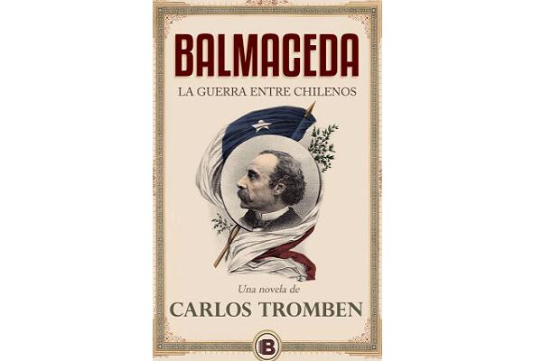 """Carlos Tromben: """"Balmaceda pasó de ser odiado a convertirse en un santo laico"""""""