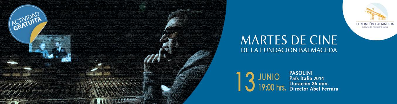 Martes de Cine. 13 de Junio. 19.00 hrs.   Pasolini.