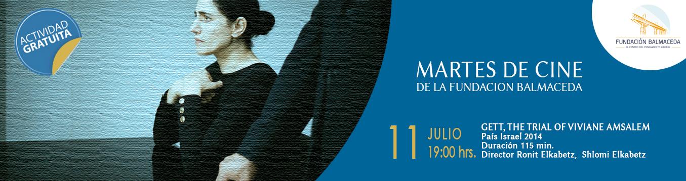 """Martes de Cine """"Gett: El divorcio de Viviane Amsalem""""  11 de Julio. 19.00 hrs"""