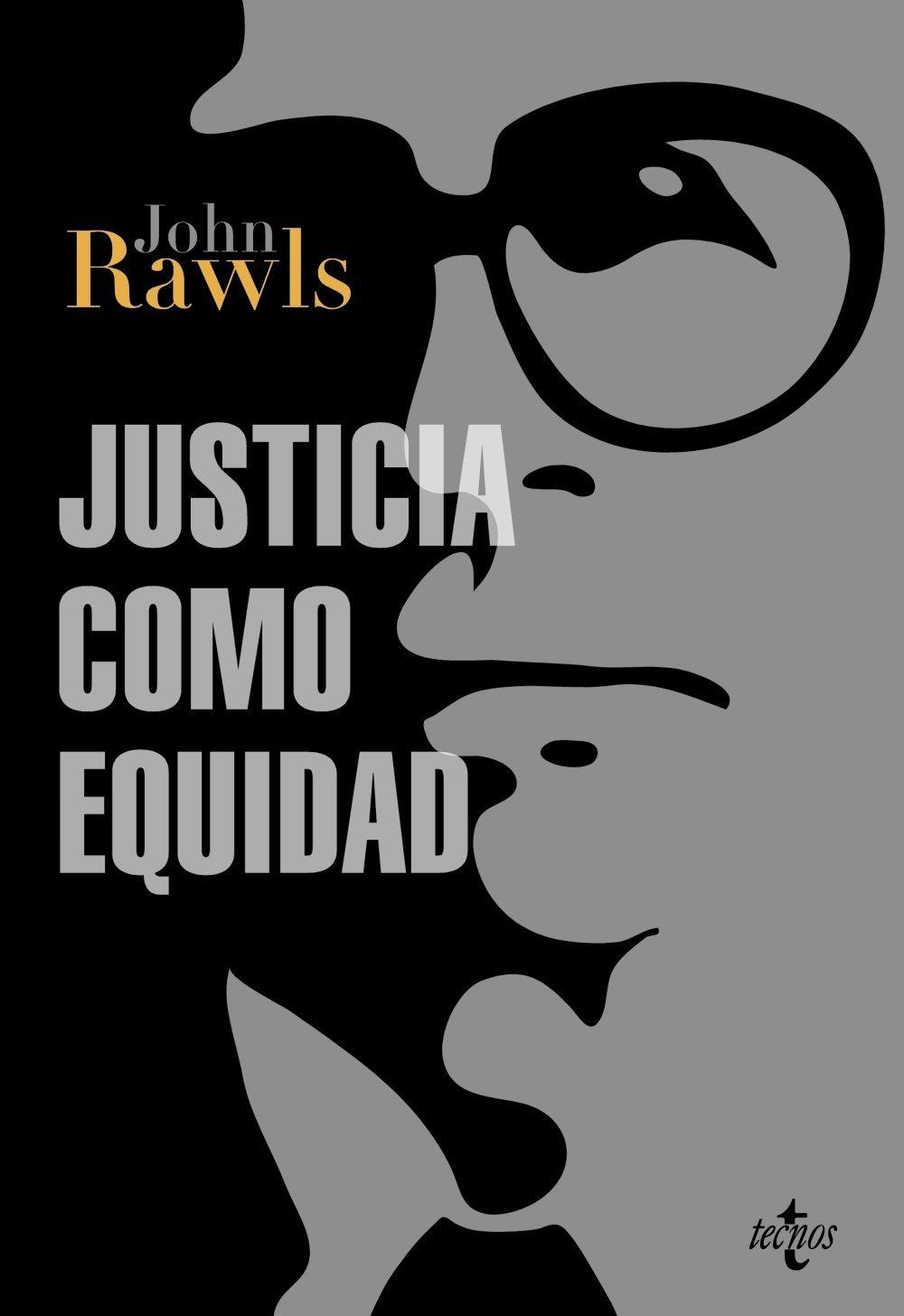 Justicia como equidad: Una reformulación
