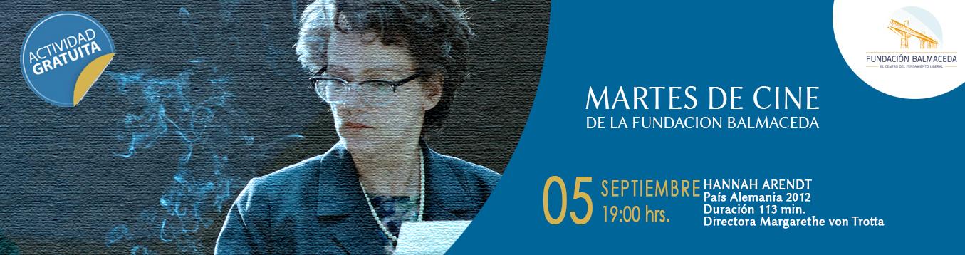 Martes de Cine. 5 de Septiembre 19.00 hrs. Hannah Arendt