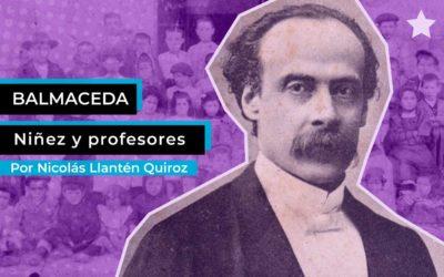 Balmaceda: Niñez y profesores