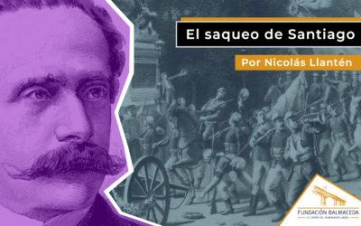 El saqueo de Santiago 1891