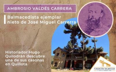 Ambrosio Valdés Carrera un Balmacedista ejemplar